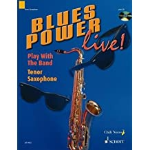 [(Blues Power Live! - Play with the Band: Tenor Saxophone)] [Author: Gernot Dechert] published on (November, 2003)