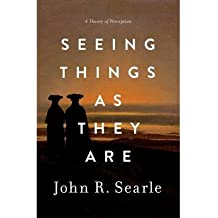 By Searle, John ( Author ) [ Seeing Things as They Are: A Theory of Perception By Feb-2015 Hardcover