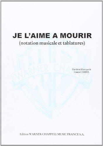 Cabrel Francis Je L'Aime A Mourir Gu...