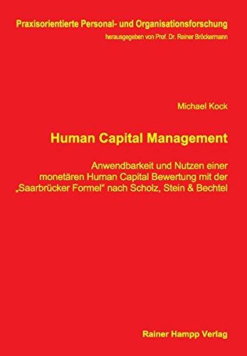 human-capital-management-anwendbarkeit-und-nutzen-einer-monetaren-human-capital-bewertung-mit-der-sa