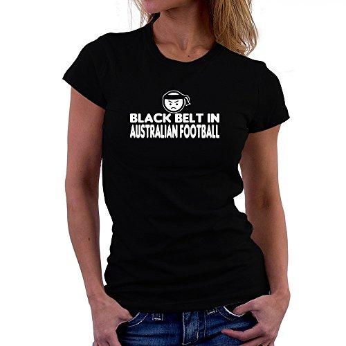 Teeburon BLACK BELT IN Australian Football Damen T-Shirt (Black Australian Football)