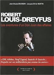 Robert Louis-Dreyfus : Les aventures d'un Don Juan des affaires