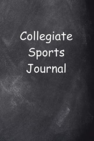 Collegiate Sports Journal Chalkboard Design: (Notebook, Diary, Blank Book)