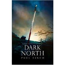 [Dark North (Malory's Knights of Albion) [ DARK NORTH (MALORY'S KNIGHTS OF ALBION) BY Finch, Paul ( Author ) Mar-13-2012[ DARK NORTH (MALORY'S KNIGHTS OF ALBION) [ DARK NORTH (MALORY'S KNIGHTS OF ALBION) BY FINCH, PAUL ( AUTHOR ) MAR-13-2012 ] By Finch, Paul ( Author )Mar-13-2012 Paperback