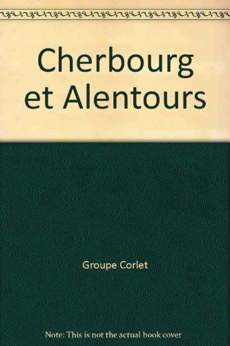 Cherbourg et alentours