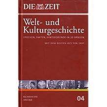 Die ZEIT. Welt- und Kulturgeschichte, Bd.4 : Klassische Antike