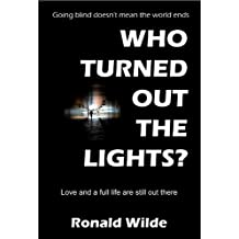 Who Turned Out The Lights? (English Edition)