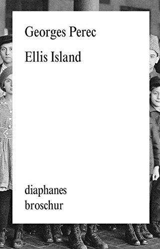Ellis Island (diaphanes Broschur)