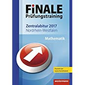 FiNALE Prüfungstraining Zentralabitur Nordrhein-Westfalen: Mathematik 2017
