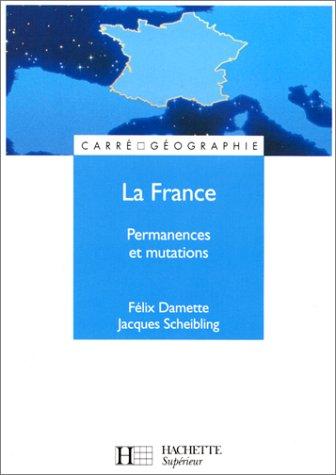 La France : permanences et mutations
