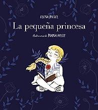 La pequeña princesa par Elena Medel