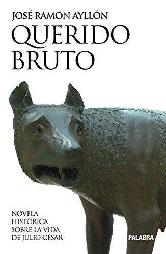 Querido Bruto (Astor) por José Ramón Ayllón
