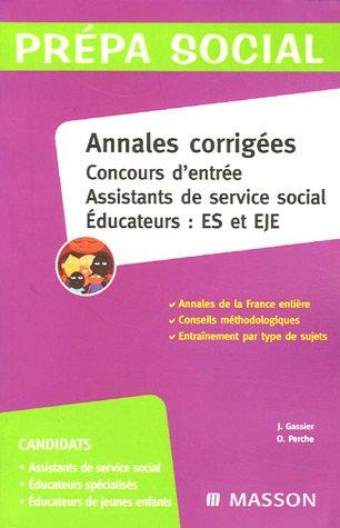 Annales corrigées Concours d'entrée Assistants de service social/Educateurs ES et EJE