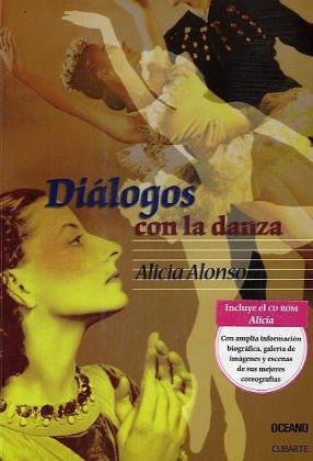 Dialogos Con La Danza / Dance Dialogues