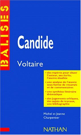 Candide, Voltaire : Rsum analytique, commentaire critique, documents complmentaires