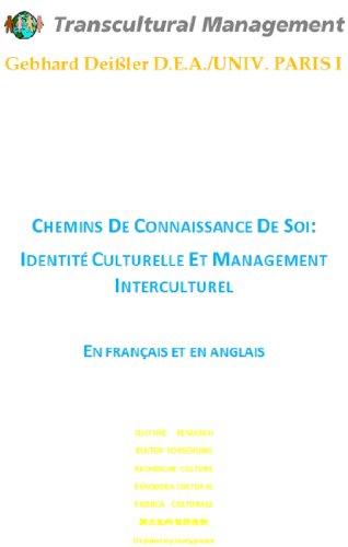 Lire CHEMINS DE CONNAISSANCE DE SOI:  IDENTITÉ CULTURELLE ET MANAGEMENT INTERCULTUREL epub, pdf