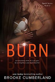 BURN: (Book 2) (Spark Series) by [Cumberland, Brooke]
