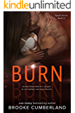 BURN: (Book 2) (Spark Series)