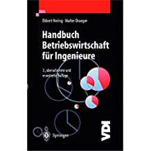 Handbuch Betriebswirtschaft für Ingenieure (VDI-Buch)