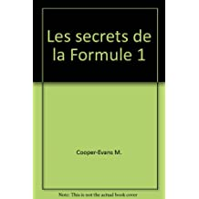Les secrets de la formule 1
