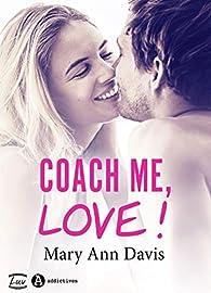 Coach me, Love ! par Mary Ann Davis
