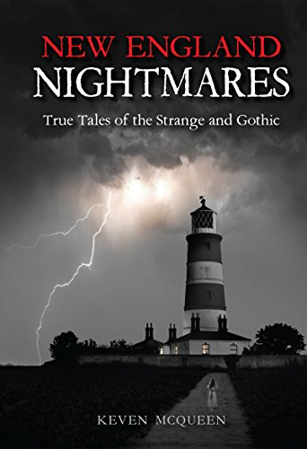 New England Nightmares: True Tales of the Strange and Gothic (English Edition) (Halloween Hampshire New)