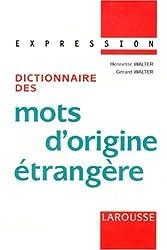 Dictionnaire des mots d'origine étrangère