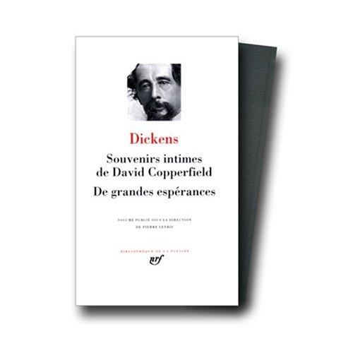 Souvenirs Intimes de David Copperfield; De Grandes Esperances (Bibliotheque de la Pleiade)