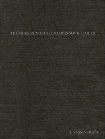 Textiles révolutionnaires soviétiques
