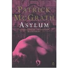 [Asylum] (By: Patrick McGrath) [published: August, 1997]