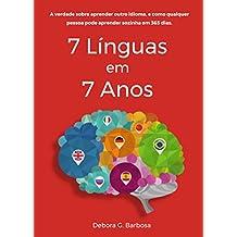 7 Línguas em 7 Anos (Portuguese Edition)