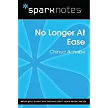 No Longer at Ease (SparkNotes Literature Guide)