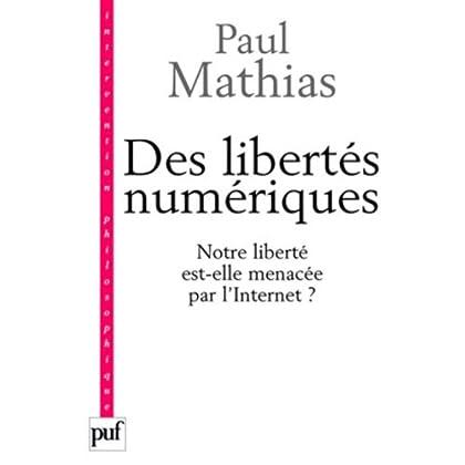 Des libertés numériques