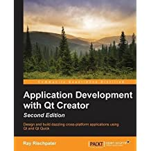 [(Application Development with QT Creator)] [By (author) Ray Rischpater] published on (November, 2014)
