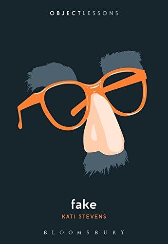 Fake (Object Lessons) por Kati Stevens