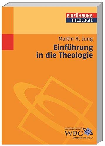 Einführung in die Theologie (Theologie kompakt)