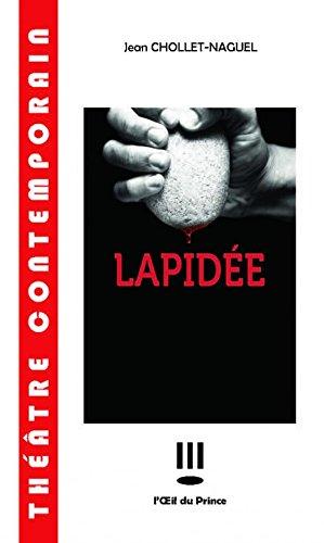 Lapidee par Chollet Jean