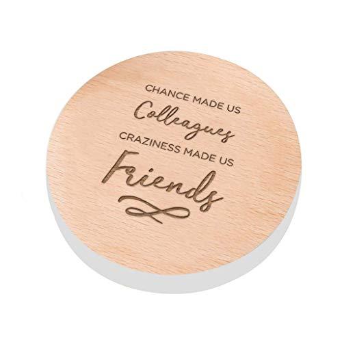 """Untersetzer mit Aufschrift \""""Chance Made Us Colleagues Craziness Made Us Friends\"""", Geschenkidee für Kollegen und Freunde von der Arbeit"""