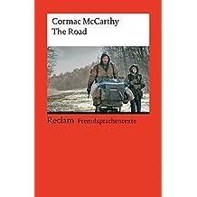 The Road: Englischer Text mit deutschen Worterklärungen (Reclams Universal-Bibliothek)