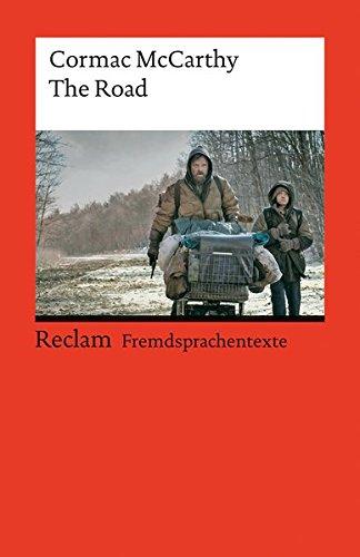 The Road: Englischer Text mit deutschen Worterklärungen (Reclams Universal-Bibliothek, Band 19757)