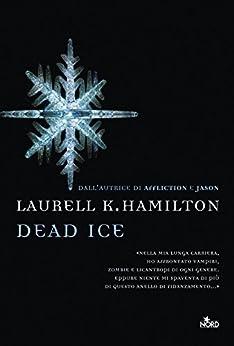 Dead ice: Un'avventura di Anita Blake di [Hamilton, Laurell K.]