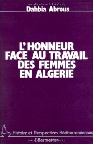 L'honneur et le travail des femmes en Algérie