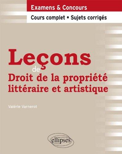 Leçons de Droit de la Propriété Littéraire & Artistique