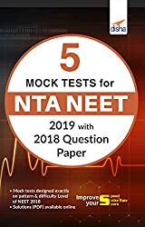 5 Mock Tests for NTA NEET with 2019 Question Paper