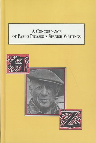 A Concordance of Pablo Picasso's Spanish Writings