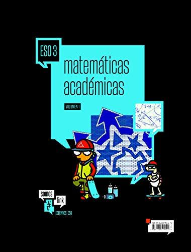 Matemáticas Académicas 3º ESO (Tres volúmenes) (Somoslink)
