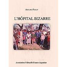 L'Hôpital Bizarre
