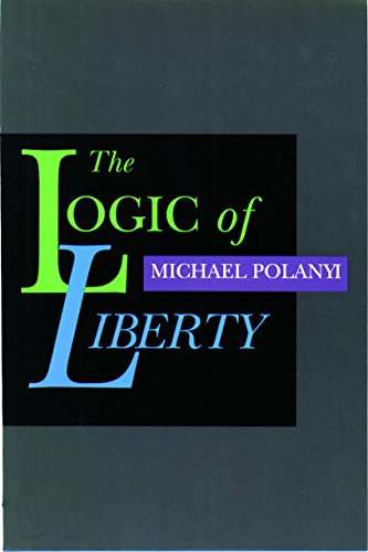 Logic of Liberty: Reflections & Rejoiners: Reflections and Rejoinders