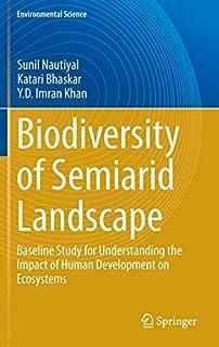 Biodiversity of Semi-arid Landscape: Baseline Study for Understanding the Impact of Human Development on Ecosystems (331915463X)   Amazon price tracker / tracking, Amazon price history charts, Amazon price watches, Amazon price drop alerts