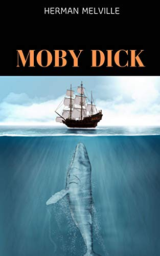 Moby Dick: By Herman Melville & Illustrated (An Audiobook Free!) (English Edition)